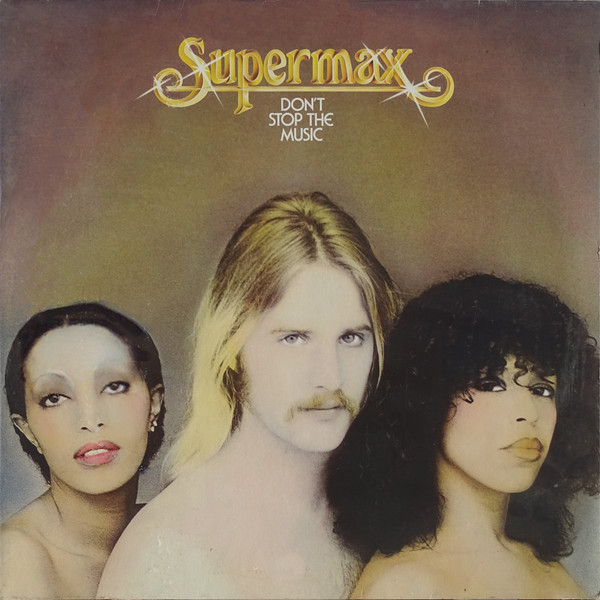 Supermax ‎– Don't Stop The Music