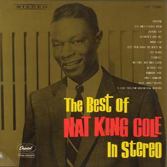 Nat King Cole ‎– The Best Of Nat King Cole In Stereo