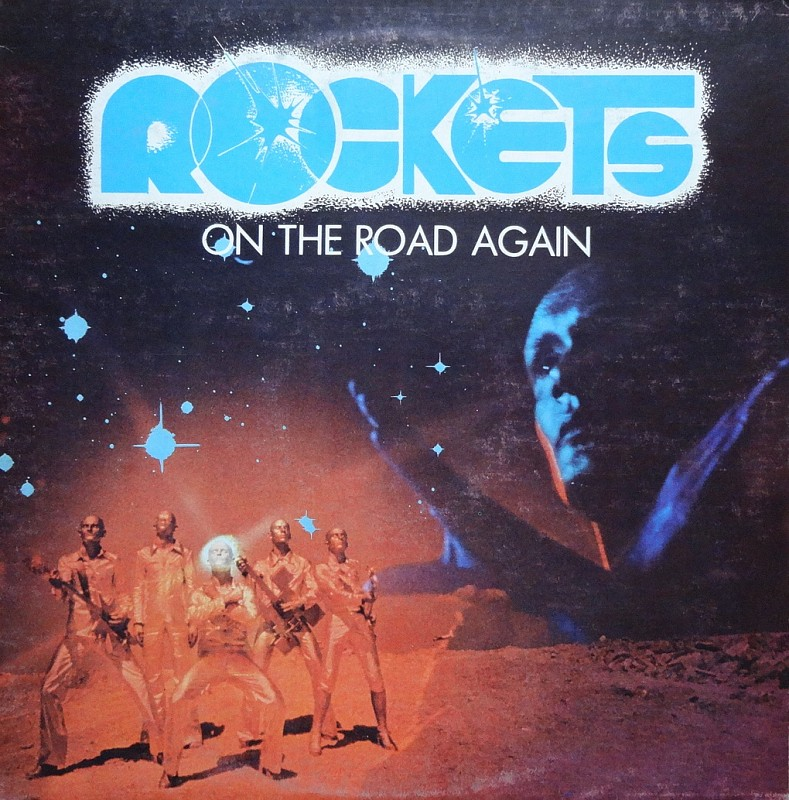 Винил Rockets – On The Road Again/ 1978/ Italy
