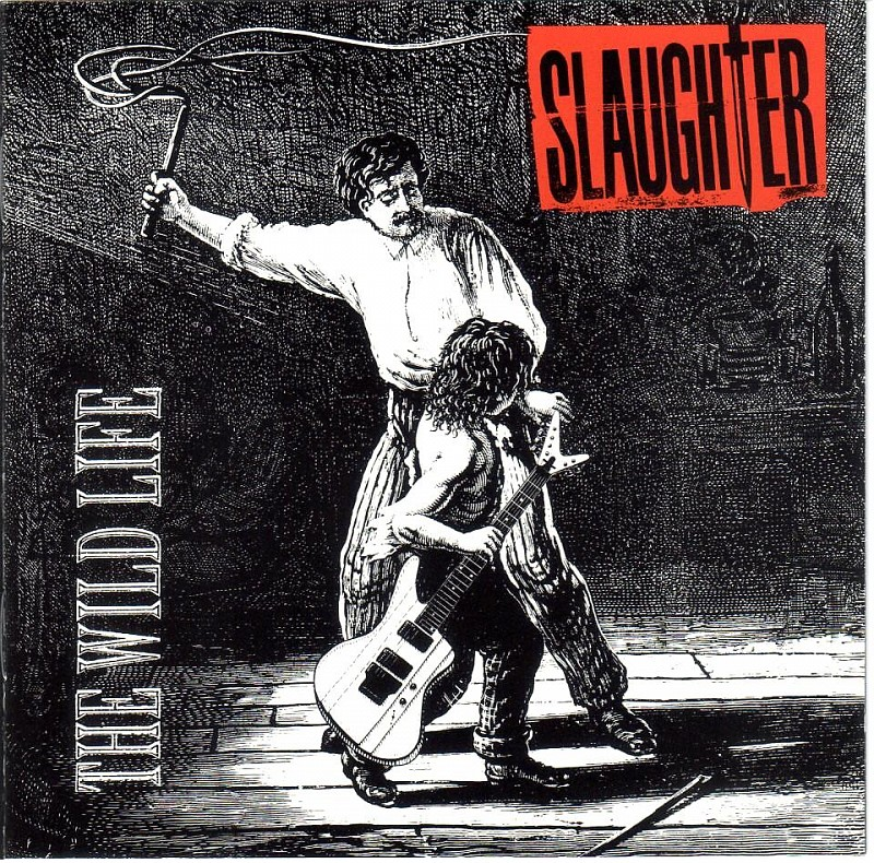 cd Slaughter  ‎– The Wild Life  1992