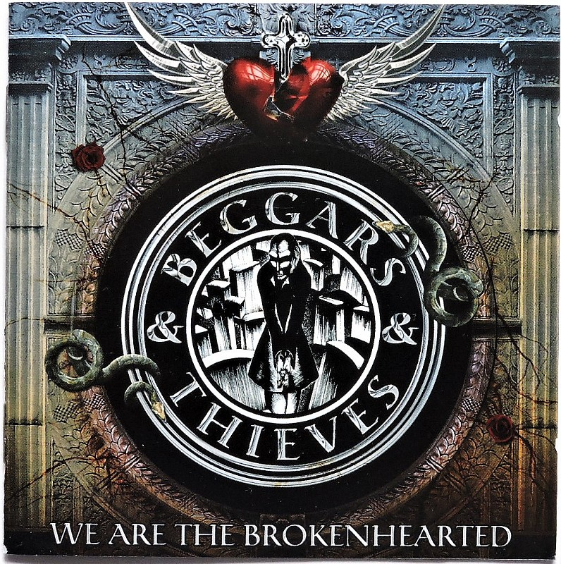 BEGGARS & THIEVES - We Are The Broken Hearted / Frontiers CD