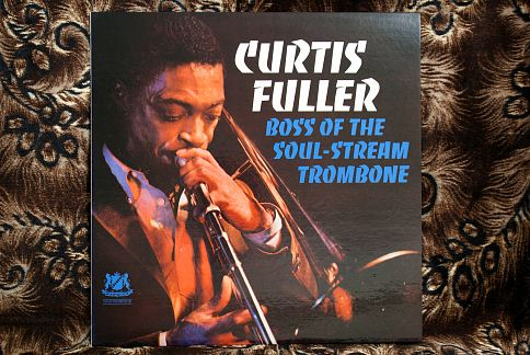 Curtis Fuller ‎– Boss Of The Soul-Stream Trombone ‎– LP джаз пластинки