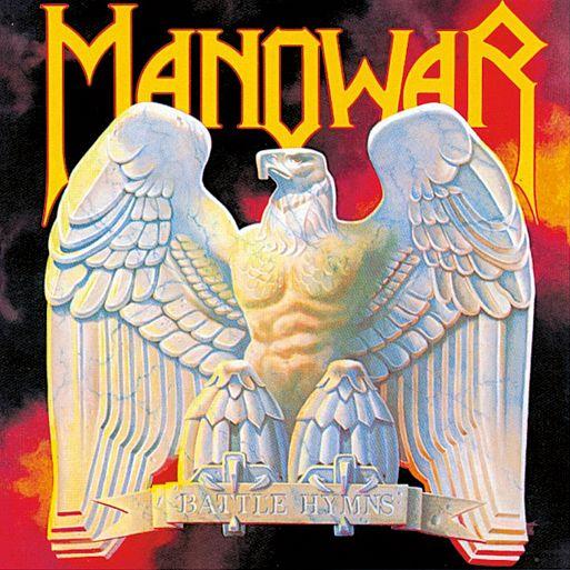 7. Manowar «Battle Hymns»