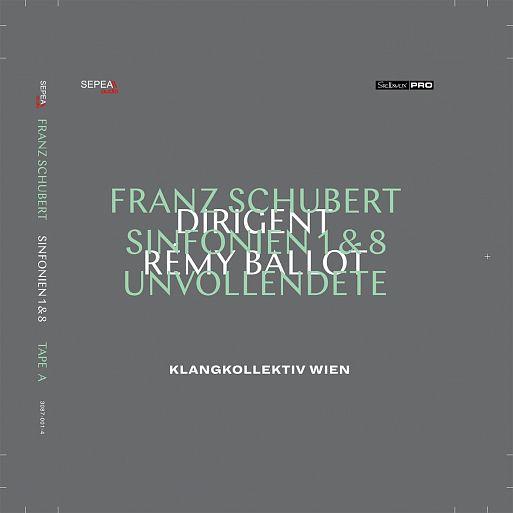 Franz Schubert «Symphonies 1, 8», Klangkollektiv Wien, Remy Ballot