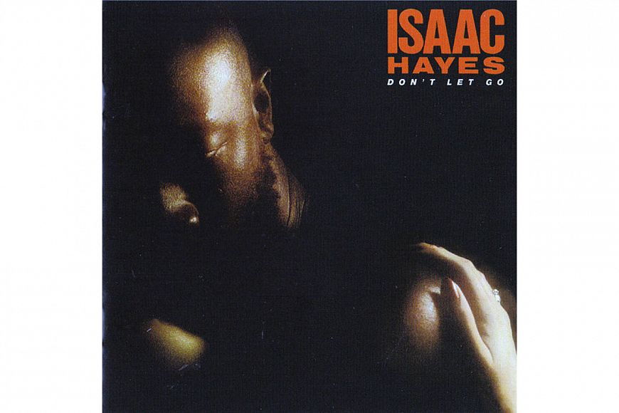 "Isaac Hayes ""Don't Let Go"" (1979) Polydor"