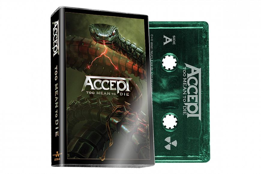 Accept «Too Mean To Die»