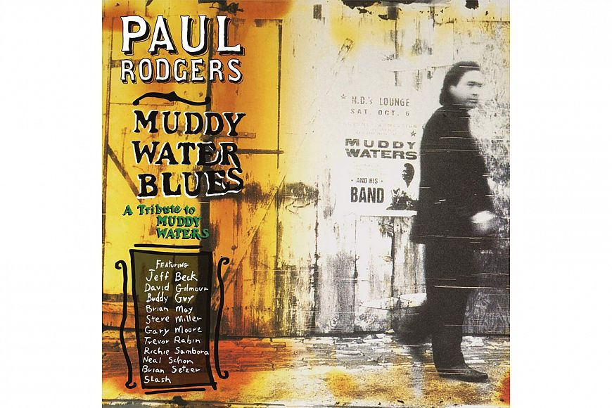 Paul Rodgers «Muddy Water Blues: A Tribute To Muddy Waters»