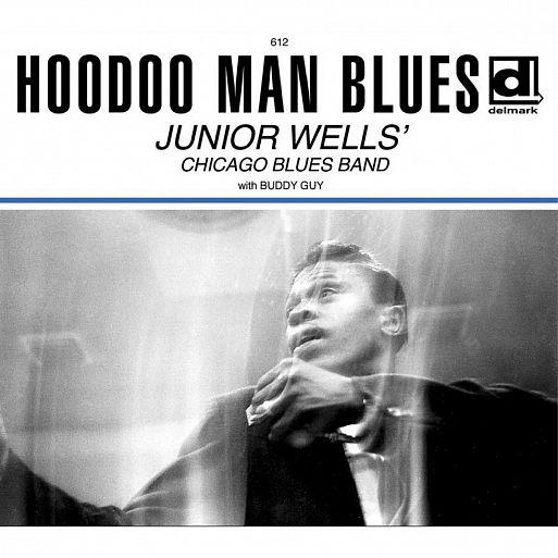 Junior Wells «Hoodoo Man Blues»