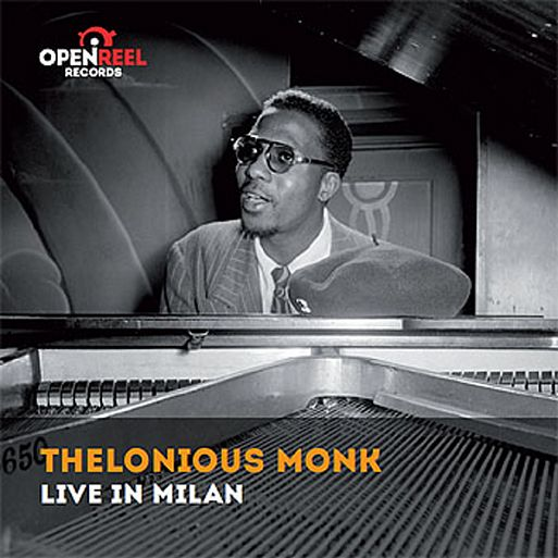 Thelonious Monk «Live In Milan»